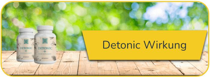 Detonic Wirkung